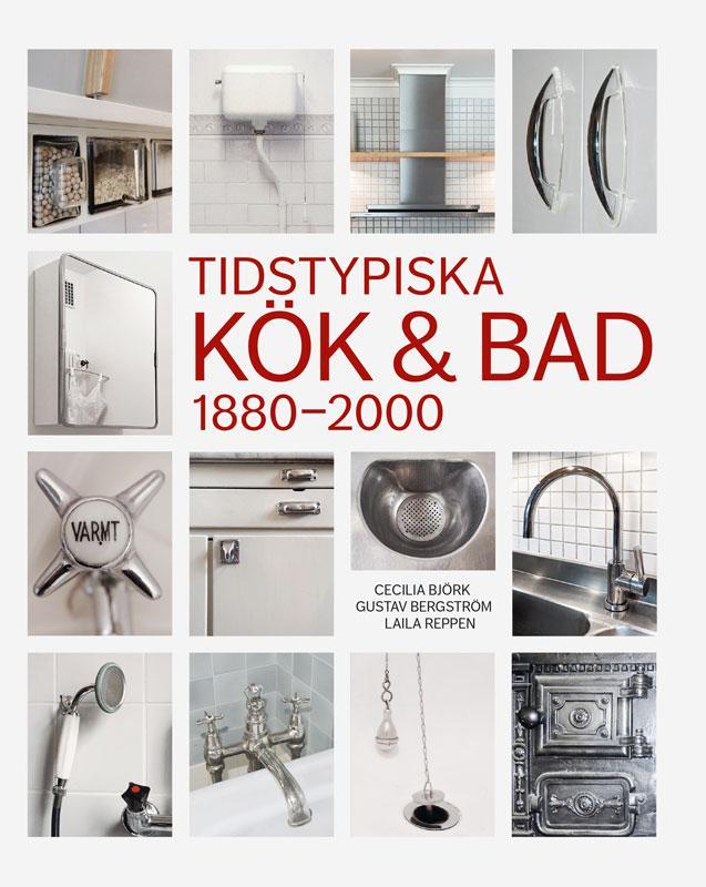 Bok Tidstypiska kök och bad 1800-2000
